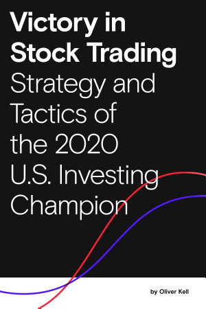 Victory in Stock Trading  Strategies and Tactics of the 2020 U S  Investing Champion
