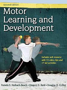 Motor Learning and Development 2nd Edition Book