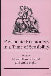 Passionate Encounters in a Time of Sensibility
