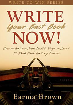 Write Your Best Book Now  PDF