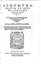 Apophthegmatum ex optimis vtriusque linguæ scriptoribus