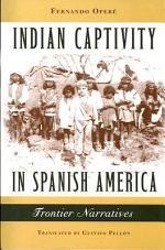 Indian Captivity in Spanish America