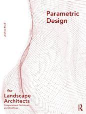Parametric Design for Landscape Architects PDF