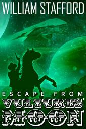 Escape From Vultures' Moon: A third ride for Jed and Horse