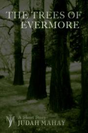 The Trees Of Evermore