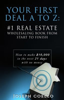 Your First Deal A to Z
