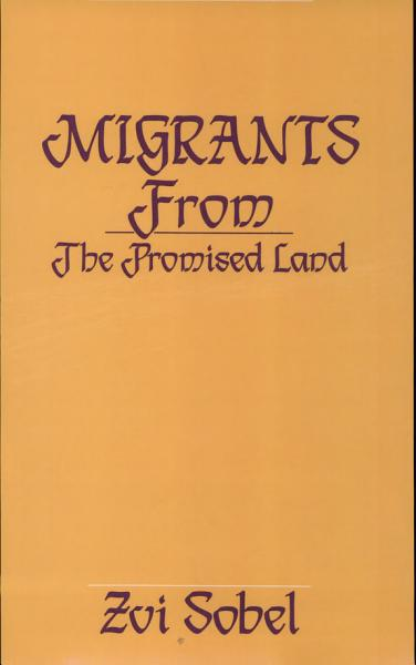 Download Migrants from the Promised Land Book
