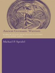 Ancient Germanic Warriors Book PDF