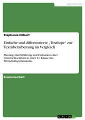 """Einfache und differenzierte """"Textlupe"""" zur Textüberarbeitung im Vergleich: Planung, Durchführung und Evaluation einer Unterrichtseinheit in einer 11. Klasse des Wirtschaftsgymnasiums"""