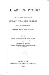 The Art of Poetry: The Poetical Treatises of Horace, Vida, and Boileau