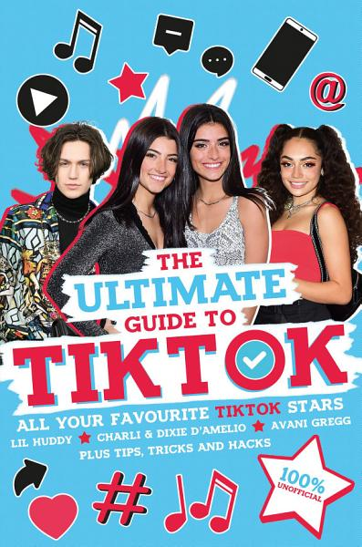 Download The Ultimate Guide to TikTok  100  Unofficial  Book