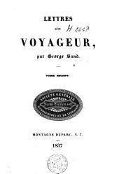 Lettres d'un voyageur: Volume2