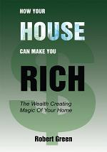 How Your House Can Make You Rich