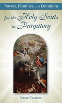 Prayers  Promises  and Devotions for the Holy Souls in Purgatory PDF