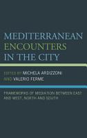 Mediterranean Encounters in the City PDF