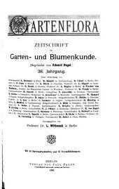 Gartenflora: Blätter für Garten- und Blumenkunde, Band 38