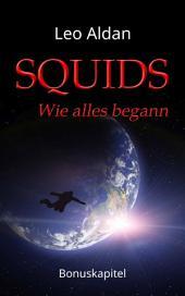 SQUIDS - Wie alles begann: Die schicksalhafte Entdeckung