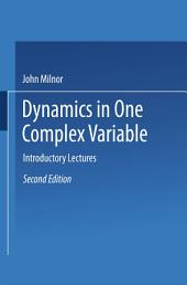 Dynamics in One Complex Variable: Introductory Lectures, Edition 2