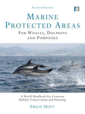 Marine Protected Areas for Whales  Dolphins and Porpoises PDF