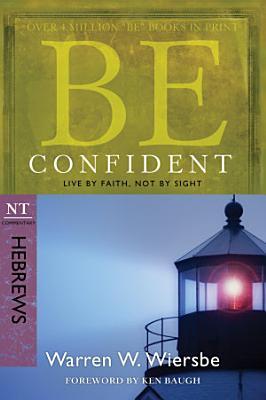 Be Confident  Hebrews