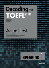 Decoding the TOEFL iBT Actual Test SPEAKING 1