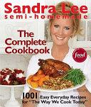 Semi-Homemade The Complete Cookbook