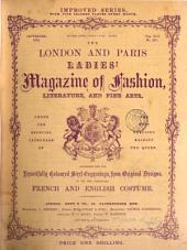 The London and Paris ladies' magazine of fashion, ed. by mrs. Edward Thomas
