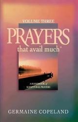 Prayers That Avail Much, Volume 3