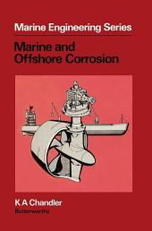 Marine and Offshore Corrosion: Marine Engineering Series