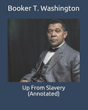 Up From Slavery  Annotated  Book