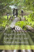 Property and the Law in Energy and Natural Resources PDF