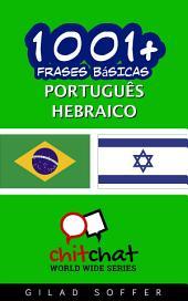 1001+ Frases Básicas Português - Hebraico