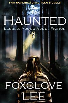 Haunted Lesbian Young Adult Fiction PDF