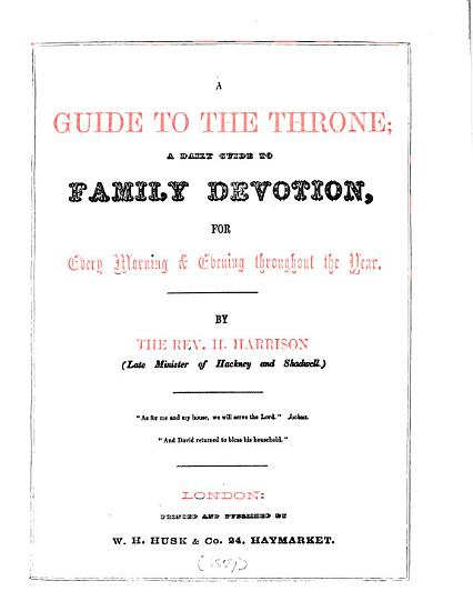 A guide to the throne  a daily guide to family devotion PDF