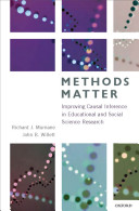 Methods Matter:Improving Causal Inference in Educational and Social Science Research