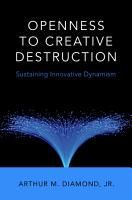 Openness to Creative Destruction PDF