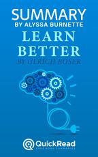 Summary of Learn Better by Ulrich Boser PDF