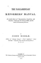 The Parliamentary Reformers' Manual