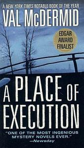 A Place of Execution: A Novel
