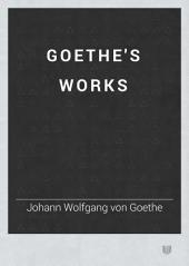 Goethe's Works: Volume 14
