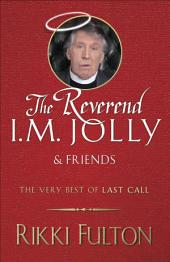 The Rev. I.M. Jolly and Friends