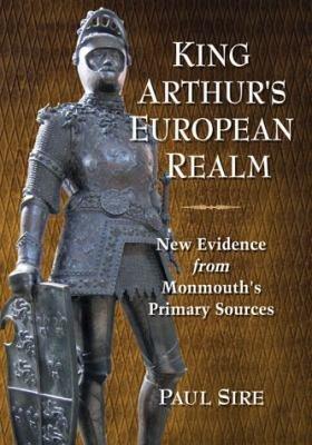 King Arthur s European Realm