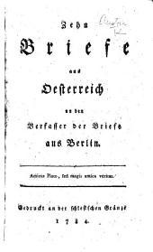 Zehn Briefe aus Oesterreich [by Leopold Alois Hoffmann] an den Verfasser der Briefe aus Berlin [i.e. C. A. Pilati de Tassulo?].