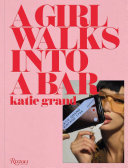 Katie Grand: a Girl Walks Into a Bar