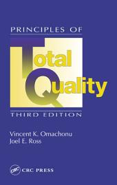 Principles of Total Quality, Third Edition: Edition 3
