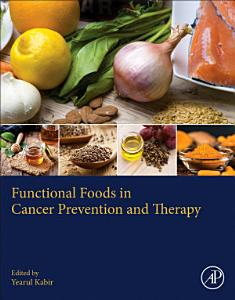 Functional Foods in Cancer Prevention and Therapy