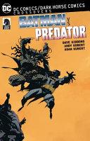DC Comics Dark Horse  Batman Vs  Predator PDF