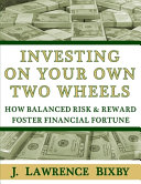 Investing On Your Own Two Wheels