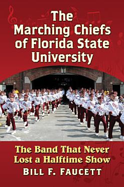The Marching Chiefs of Florida State University PDF