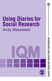 Using Diaries for Social Research